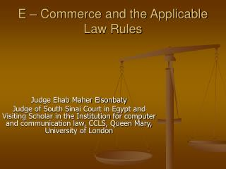 E – Commerce and the Applicable Law Rules