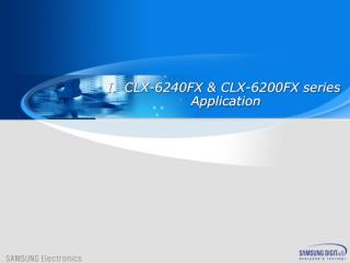 CLX-6240FX & CLX-6200FX series  Application