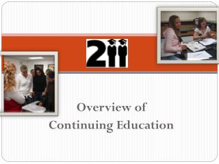 Overview of  Continuing Education