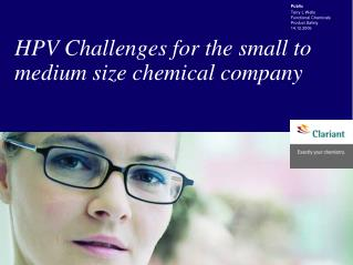 HPV Challenges for the small to medium size chemical company