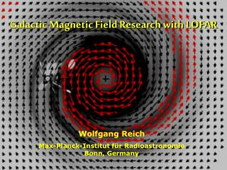 Galactic Magnetic Field Research with LOFAR