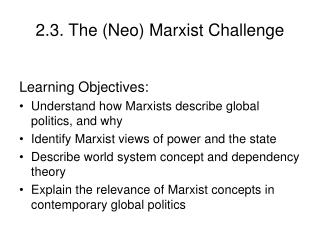 2.3. The Neo Marxist Challenge