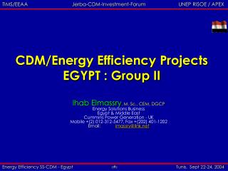 CDM/Energy Efficiency Projects EGYPT : Group II