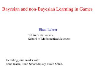 Bayesian and non-Bayesian Learning in Games