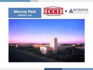 Monroe Park exklusiv von
