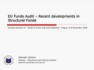 EU Funds Audit – Recent developments in Structural Funds