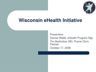 Wisconsin eHealth Initiative