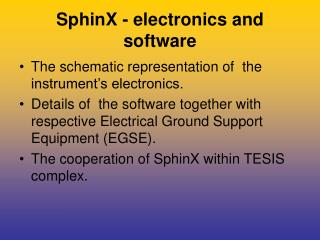 SphinX - electronics and software