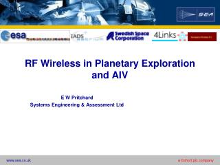 RF Wireless in Planetary Exploration and AIV