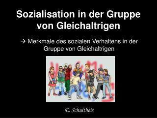 Sozialisation in der Gruppe von Gleichaltrigen