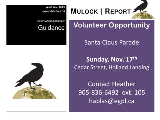 Volunteer Opportunity Santa Claus Parade Sunday, Nov. 17 th Cedar Street, Holland Landing