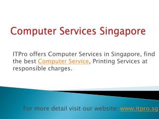 Latest Computer Service & Printing Services in Singapore