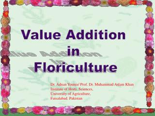 Value Addition  in  Floriculture