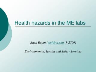Health hazards in the ME labs