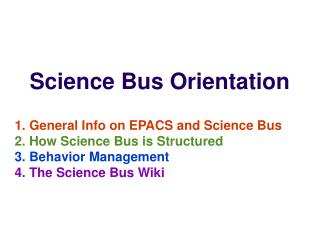 Science Bus Orientation