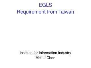 EGLS Requirement from Taiwan