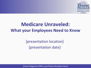 Medicare Unraveled: What your Employees Need to Know