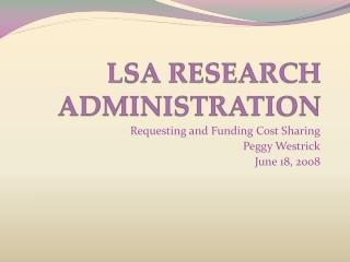 LSA RESEARCH ADMINISTRATION