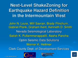 Next-Level ShakeZoning for Earthquake Hazard Definition in the Intermountain West
