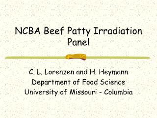 NCBA Beef Patty Irradiation Panel