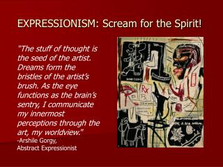 EXPRESSIONISM: Scream for the Spirit!