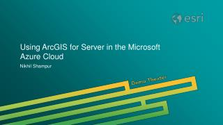 Using ArcGIS for Server in the Microsoft Azure Cloud