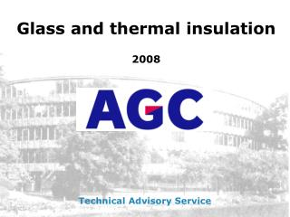 Glass and thermal insulation 2008