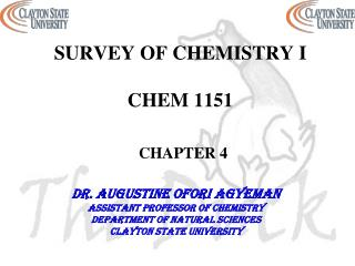 SURVEY OF CHEMISTRY I  CHEM 1151 CHAPTER 4