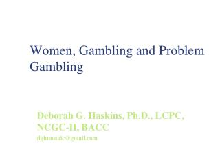 Women, Gambling and Problem Gambling