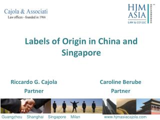 Labels of  Origin  in China and Singapore