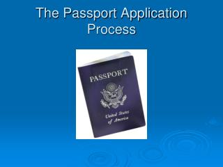 The Passport Application Process
