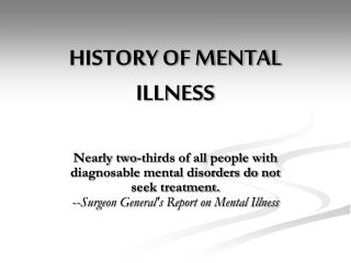 HISTORY OF MENTAL ILLNESS