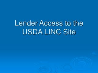 Lender Access to the  USDA LINC Site