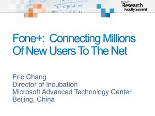 Fone +:  Connecting Millions Of New Users To The Net