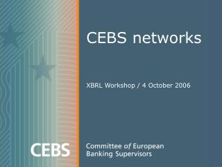 CEBS networks