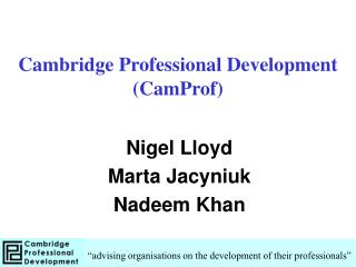 Cambridge Professional Development (CamProf)