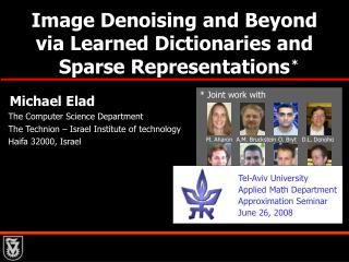 Image Denoising and Beyond  via Learned Dictionaries and          Sparse Representations