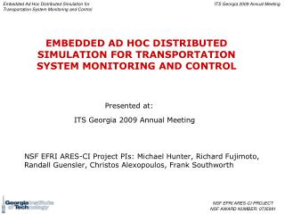 EMBEDDED AD HOC DISTRIBUTED SIMULATION FOR TRANSPORTATION SYSTEM MONITORING AND CONTROL