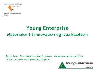 Young Enterprise Materialer til innovation og iværksætteri