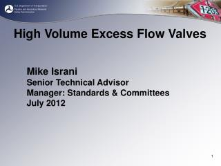 Mike Israni  Senior Technical Advisor Manager: Standards & Committees July 2012