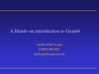 A Hands-on introduction to Geant4