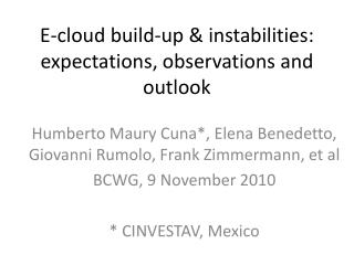 E-cloud  build-up & instabilities :  expectations , observations and outlook