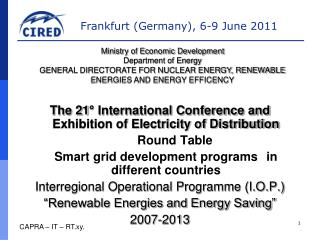 The 21° International Conference and Exhibition of Electricity of Distribution Round Table