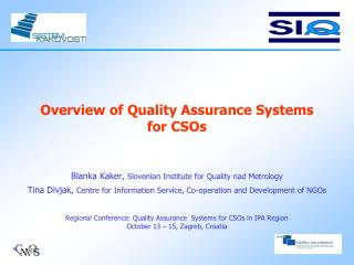 Overview of Q uality Assurance Systems  for CSOs