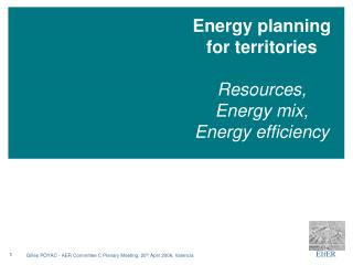 Energy planning for territories Resources,  Energy mix, Energy efficiency