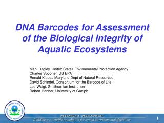 DNA Barcodes for Assessment of the Biological Integrity of Aquatic Ecosystems