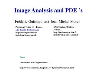 Image Analysis and PDE 's