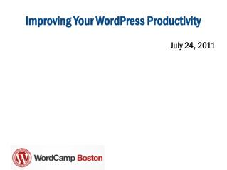 Improving Your WordPress Productivity