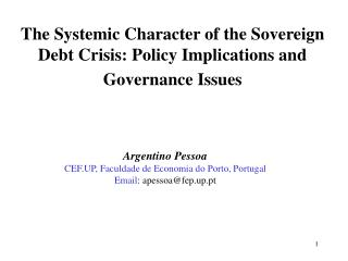 The Systemic Character of the Sovereign Debt Crisis: Policy Implications and Governance Issues