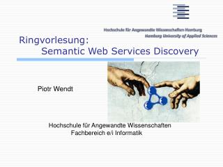 Ringvorlesung:  	Semantic Web Services Discovery